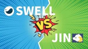 【どっちがよい?】SWELLとJINの違いを7つの項目で徹底比較
